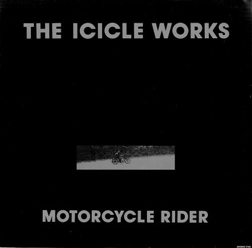"THE ICICLE WORKS Motorcycle Rider 12"" Single Vinyl Record Dutch Epic 1990"